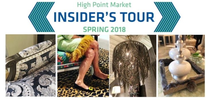 High Point market's Insider Tour Spring 2018